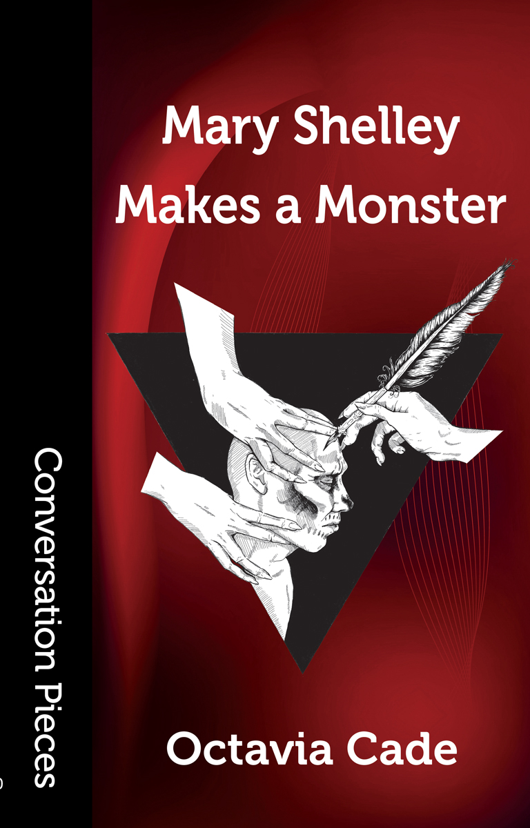 Mary Shelley Makes a Monster